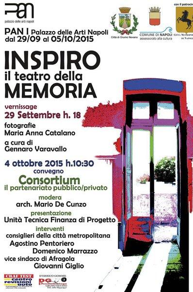 Napoli Pan – Palazzo delle Arti – mostra fotografica Inspiro, il teatro della Memoria dal 29/09/2015 al 05/10/2015