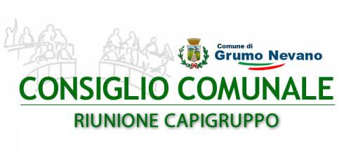 Grumo Nevano, Verbale Riunione dei Capigruppo convocata dal Presidente del Consiglio Comunale.
