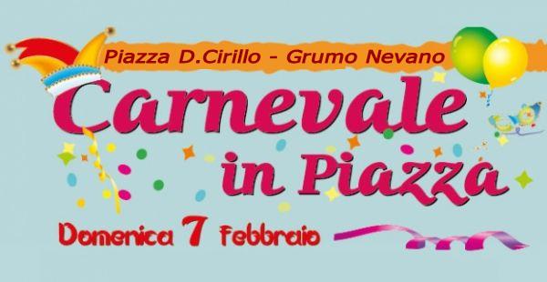 Manifestazione – Carnevale in Piazza – Domenica 7 febbraio dalle ore 08.00 alle ore 13.00