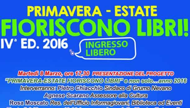 """Presentazione calendario rassegna Primavera – Estate """"Fioriscono Libri"""" 2016."""