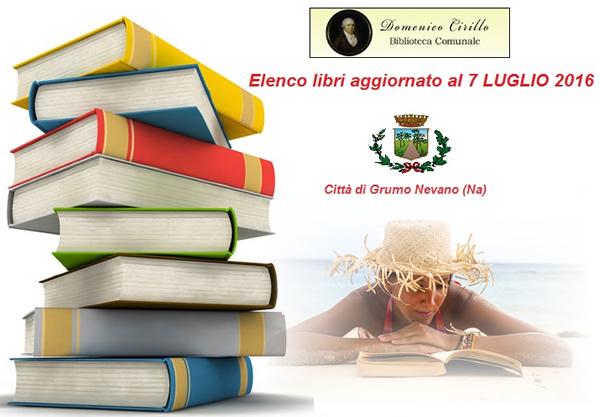 Biblioteca Comunale, ELENCO LIBRI AGGIORNATI AL 07 Luglio 2016.