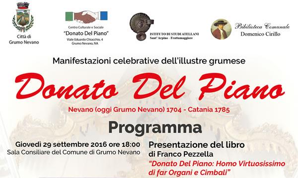 Grumo Nevano, Manifestazione celebrativa del GRUMESE DONATO DEL PIANO Giovedi 29 Settembre ore 18,00 Sala Consiliare