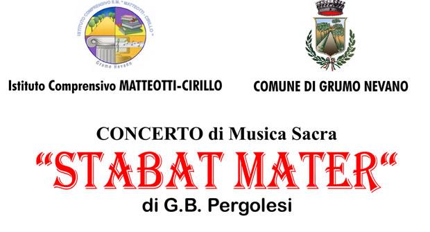 """Grumo Nevano, sabato 08 Aprile 2017 ore 18.00 CHIESA DI Santo Stefano in piazza Capasso,CONCERTO DI MUSICA SACRA """"STABAT MATER"""""""