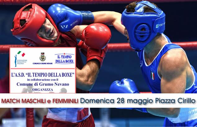 Grumo Nevano, Match di boxe MASCHILI e FEMMINILI, Domenica 28 Maggio in Piazza Domenico Cirillo ore 10.30