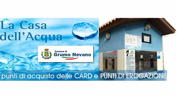Grumo Nevano, Casette dell'Acqua, punti di acquisto delle CARD e PUNTI DI EROGAZIONE