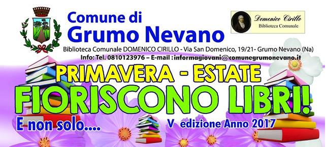 Grumo Nevano, PRIMAVERA ESTATE FIORISCONO LIBRI, e non solo V edizione 2017