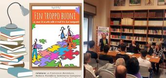 """Grumo Nevano, presentazione del LIBRO """"FIN TROPPO BUONI"""" ieri 16 Maggio nella Biblioteca Comunale."""