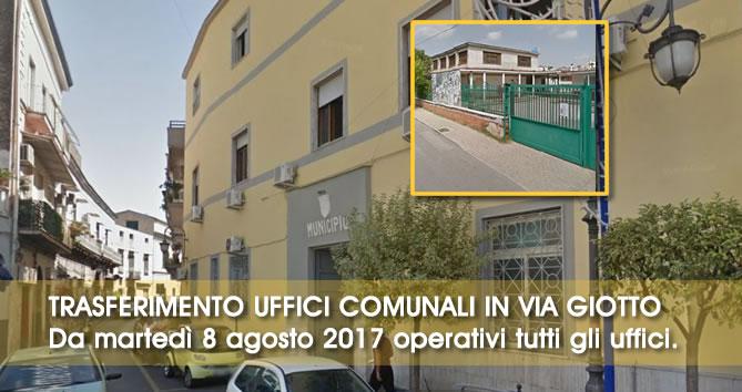 Grumo Nevano, comunicazione di servizio, TRASFERIMENTO UFFICI COMUNALI IN VIA GIOTTO, Da martedì 8 agosto 2017 operativi tutti gli uffici nella nuova sede.
