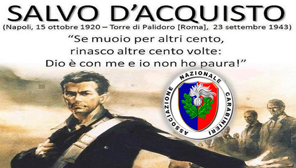 Grumo Nevano, Sabato 23/09/2017 ore 10:30, manifestazione in onore di Salvo D'Acquisto, organizzata dall'Associazione Nazionale Carabinieri Sez. di Grumo Nevano.