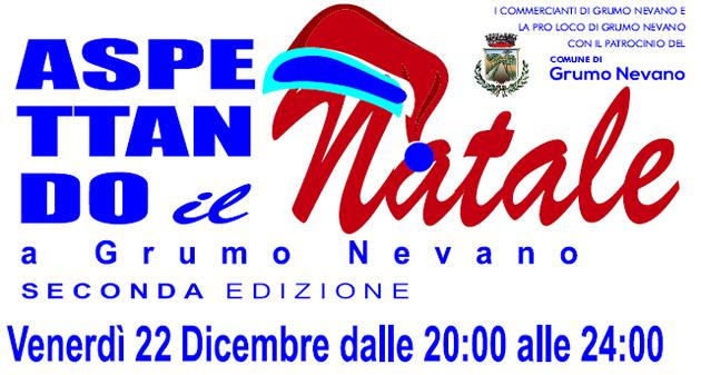 Grumo Nevano, ASPETTANDO il NATALE, Venerdi 22 DICEMBRE ore 20.00, Ecco il PROGRAMMA INTEGRALE dell'iniziativa