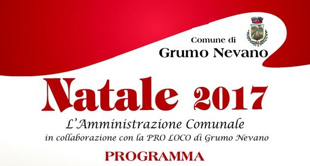 NATALE 2017, l'AMMINISTRAZIONE COMUNALE DI GRUMO NEVANO in collaborazione con la PRO LOCO presenta gli eventi organizzati per le festività