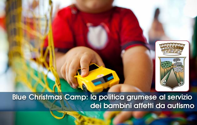 Grumo Nevano, Blue Christmas Camp: la politica grumese al servizio dei bambini affetti da autismo