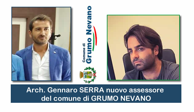 Grumo Nevano, il Sindaco f.f., nomina l'Architetto GENNARO SERRA NUOVO ASSESSORE, ecco le deleghe conferite.