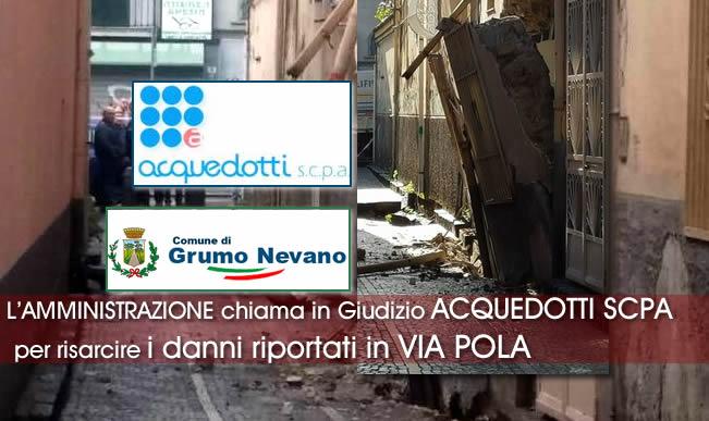 Grumo Nevano, VIA POLA, L'Amministrazione Comunale  intenta un giudizio nei confronti di Acquedotti S.C.P.A, per risarcimento danni riportati.