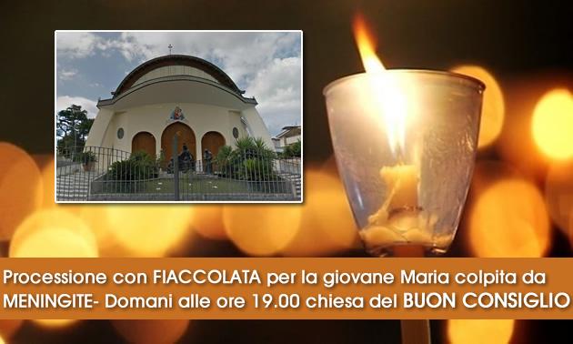 Grumo Nevano, Processione con FIACCOLATA per la giovane Maria colpita da MENINGITE- Domani alle ore 19.00 chiesa del BUON CONSIGLIO