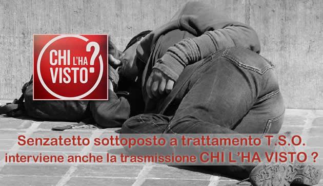 Grumo Nevano, cittadino Polacco Senzatetto sottoposto a trattamento T.S.O, interviene anche la TRASMISSIONE TELEVISIVA CHI L'HA VISTO.