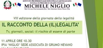 IL RACCONTO DELLA (IL) LEGALITA', Mercoledi 11 Aprile presso Istituto Michele Niglio sede di Grumo Nevano