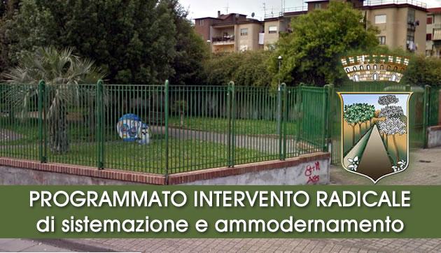 Grumo Nevano, PROGRAMMATO INTERVENTO RADICALE di sistemazione, e ammodernamento del giardino pubblico in via Mazzini.