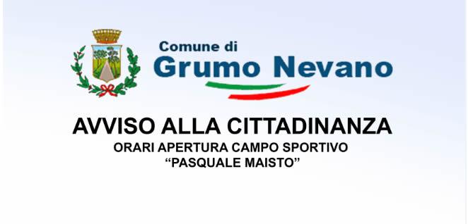 """Grumo Nevano, ORARI APERTURA CAMPO SPORTIVO """"PASQUALE MAISTO"""""""