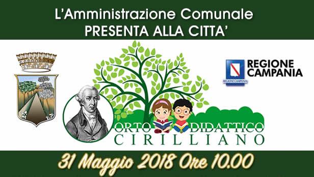 """Grumo Nevano, L'AMMINISTRAZIONE COMUNALE presenta alla CITTA' """"L'Orto Didattico Cirilliano"""", progetto di urban regeneration intitolato a Domenico Cirillo"""