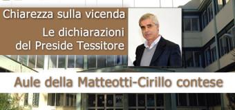 Grumo Nevano, Aule della Matteotti-Cirillo contese, Le dichiarazioni del PRESIDE TESSITORE