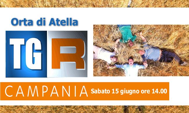 Orta di Atella, Video TG itinerante RAI TRE CAMPANIA, andato in onda Sabato 15 giugno ediz. ore 14.00