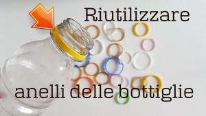 riutilizzare-anelli-bottiglie-di-platica